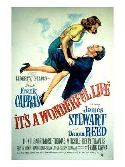 It's a Wonderful Life, Donna Reed, James Stewart, 1946 - Love this movie. It's A Wonderful Life Poster