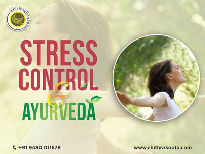 Stress control and Ayurveda