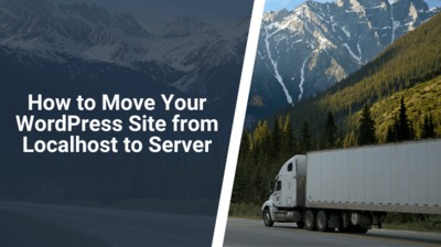 So you have done all the hard work to create your WordPress site! Your next question is - How to Move Your WordPress Site from Localhost to Server? In this article, we answer this question so your WordPress site is ready for business.