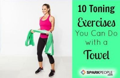 You don't need fancy equipment or a pricey gym membership to target your muscles. You can get a great workout at home, in a hotel--or anywhere with a towel. Her