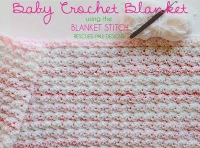 Blanket Stitch Crochet Baby Blanket - Blanket Stitch Pattern featuring the Blanket Stitch from Rescued Paw Designs. Free Crochet Pattern for a Baby Blanket.