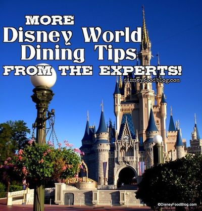 Number 1 is my favorite!! More Great Disney Dining Tips from the Experts!   the disney food blog