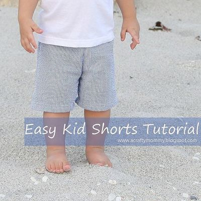STITCHED by Crystal: Tutorial: Easy Kid Shorts