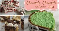 The best recipes from Chocolate, Chocolate and more for 2013