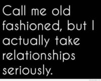 Call me old fashioned quote