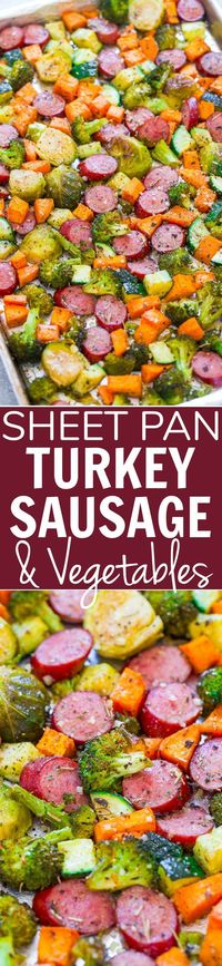 """Sheet Pan Turkey Sausage and Vegetables �€"""" An EASY, one-pan recipe the whole family will love!! Seasoned crisp-tender veggies, juicy sausage, and Parmesan cheese"""