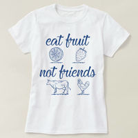 Eat Fruit Not Friends T-shirt, Unisex Crewneck Shirt, Vegan Vegetarian Animal, Funny Vegetarian Shirt, Eat Fruit Not Friends $16.50
