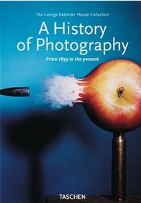 A History of Photography - From 1839 to the present by Therese Mulligan. $13.51. 766 pages. Publisher: Taschen (October 15, 2012). Publication: October 15, 2012