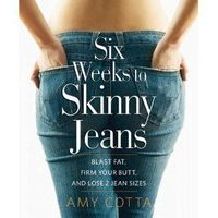 "Find the motivation you need for the body you've always wanted. An excerpt from ""Six Weeks to Skinny Jeans,"" by Amy Cotta"