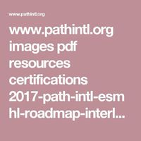 www.pathintl.org images pdf resources certifications 2017-path-intl-esmhl-roadmap-interloops.pdf