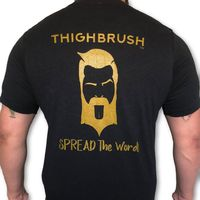 """THIGHBRUSH® - """"SPREAD the Word"""" - Men's T-Shirt - Black and Gold"""