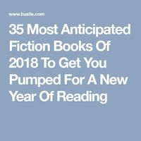 It's time to turn the page on this year. For all its ups and downs, plenty of incredible fiction books came out in 2017. But now, it's time to get excited for t