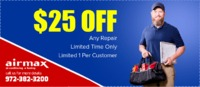 $ 25 Off Any Repair  Airmax, Inc. is providing $25 off on any repair service. Contact us at 972-382-3200 to grab the deal.