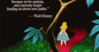 """""""We keep moving forward, opening up new doors and doing new things, because we're curious...and curiosity keeps leading us down new paths.�€ ~ Walt Disney #quote #curiosity"""