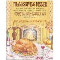 Best Thanksgiving Cookbook--out of print but used copies can be located through Amazon. Not kidding--it's THE book to have whether you are a novice or someone who hosts half the neighborhood every year.