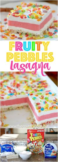 Fruity Pebbles Lasagna recipe from The Country Cook is layers of goodness! Fruity Pebble shortbread crust with layers of strawberry pudding and whipped cream topping. Always a hit!
