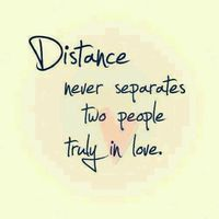 Yes love conquers all even distance .. If two people love each other then nothing can keep their love apart .. Not even distance .. It just makes the love stronger .. The pull towards each other greater and the desire to be with each other more intense .....