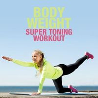 These super toning exercises will maximize your time and give you an all-around burn. #WeightLoss #SuperToning #BodyWeightWorkout