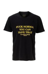 Fuck Normal You Can Have That. Crew Neck T-shirt £39.99