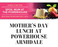Mothers day lunch at POWERHOUSE ARMIDALE