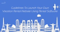 Guidelines to launch your own vacation rental website using rental software