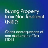 Buying-Property-from-Non-resident-NRI-Check-consequences-of-non-deduction-of-tax-TDS.jpg