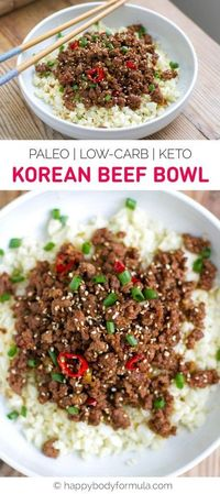 This low-carb, paleo, and keto Korean beef bowl is easy to prepare, quick to the table, packed full of flavour, and features versatile ingredients.