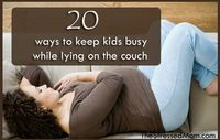 20 ways to keep kids busy while lying sick on the couch