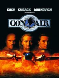 Con Air. Great performances by Malkovich, Cage, and Cusack. Very entertaining.