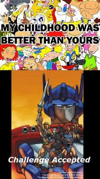 I had BOTH of these childhoods. Awww yeahhhh!