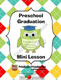 Preschool Graduation Mini Unit RFTS Preschool Program 10 Pages It's almost the end of year and as hard as it is to say Good-bye to our PreK group, this mini unit will help bring the smiles back! Celebrate their achievements with a day filled with pr...