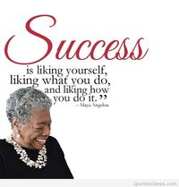 Maya Angelou Success quote
