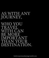 Travel, not the destination.