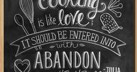 """""""Cooking Is Like Love"""" Julia Child Quote Chalkboard Art Print 