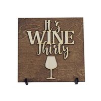 Who do you know who would love this? It's Wine Thirty - Wood Sign Handcrafted in the USA! $16.95