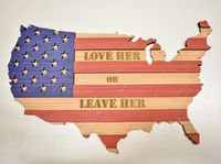 Love Her Or Leave Her - Laser Engraved/Digitally Printed // American flag made from wood, 4th of july decor, USA outline, Stars and stripes $79.95