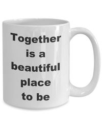 Summer wedding - together is a beautiful place to be gift white ceramic coffee mug $17.45