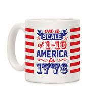 America Is 1776 Ceramic Coffee Mug $14.99 �œ� Handcrafted in USA! �œ� Support American Artisans