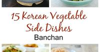 Here's a collection of easy and healthy Korean vegetable side dishes (banchan�€�