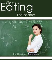 Clean Eating for Teachers! #cleaneating #eatclean #cleaneatingrecipes #teachers #cleaneatingteachers