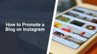 Ways to promote a blog on Instagram is a pretty challenging topic, at least if you aim to do everything right. Learn how to promote your blog on Instagram.