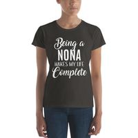Being A Nona Makes My Life complete Women's short sleeve t-shirt | BelDisegno $20.99