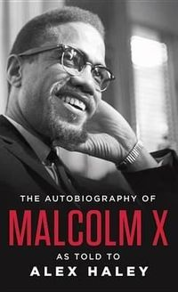 In the searing pages of this classic autobiography, originally published in 1964, Malcolm X, the Muslim leader, firebrand, and anti-integrationist, tells the extraordinary story of his life and the growth of the Black Muslim movement to veteran writer and...