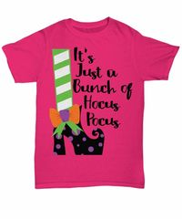 It's just a bunch of hocus pocus halloween light unisex t-shirt $20.95