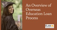 An overview of Overseas Education Loan Process
