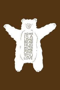 Home is a Long Bear Hug With Someone You Love via weheartit #Illustration #Bear Hug