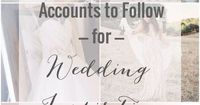 10 of the best wedding instagram accounts to follow - add your faves (or yours) below too! We love discovering pretty new accounts to follow!