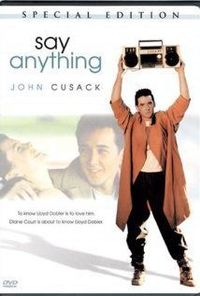 """Say Anything (1989) """"I don't want to sell anything, buy anything, or process anything as a career. I don't want to sell anything bought or processed, or buy anything sold or processed, or process anything sold, bought, or processed, or..."""