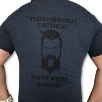 THIGHBRUSH TACTICAL - Happy Wives Matter - Men's T-Shirt - Heathered Navy and Black $25.00