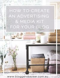 How to create an advertising and media kit for your blog